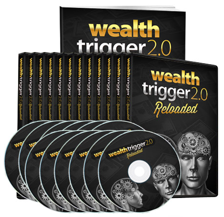 Wealth Trigger 2.0 Reloaded Review